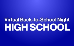 Virtual Back-to-School Night - High School