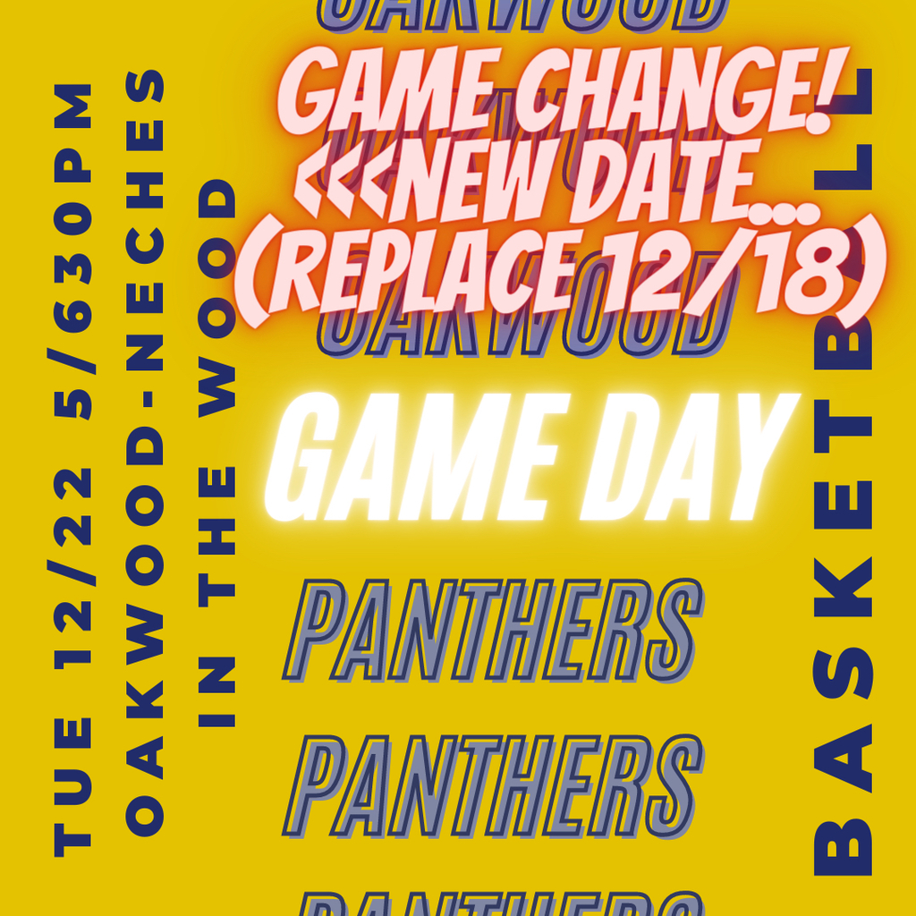 Oakwood - Neches Game Change! 12/22
