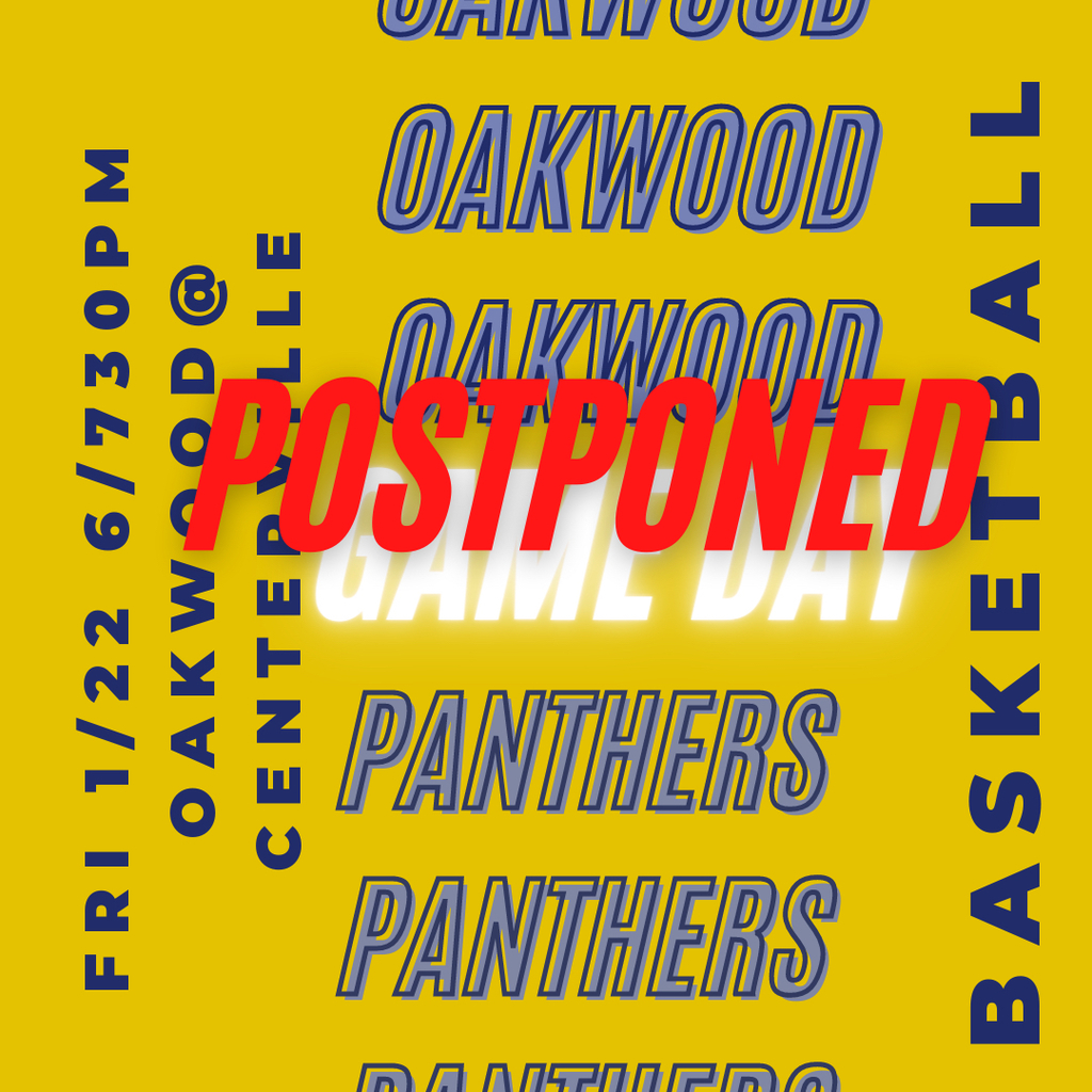 Oakwood @ Centerville Postponed